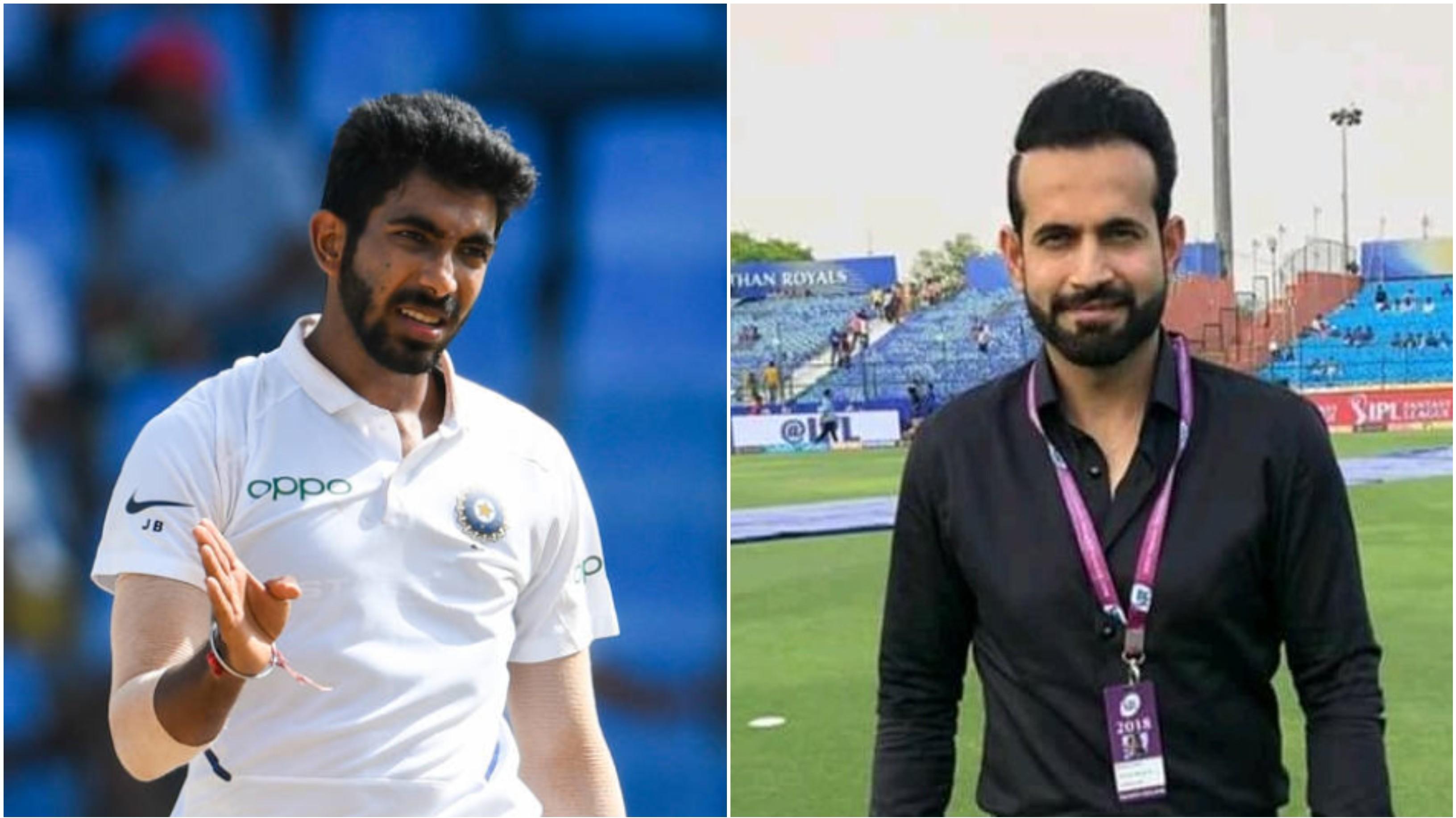 जसप्रीत बुमराह को टेस्ट क्रिकेट ने बना दिया और भी खतरनाक : इरफान पठान