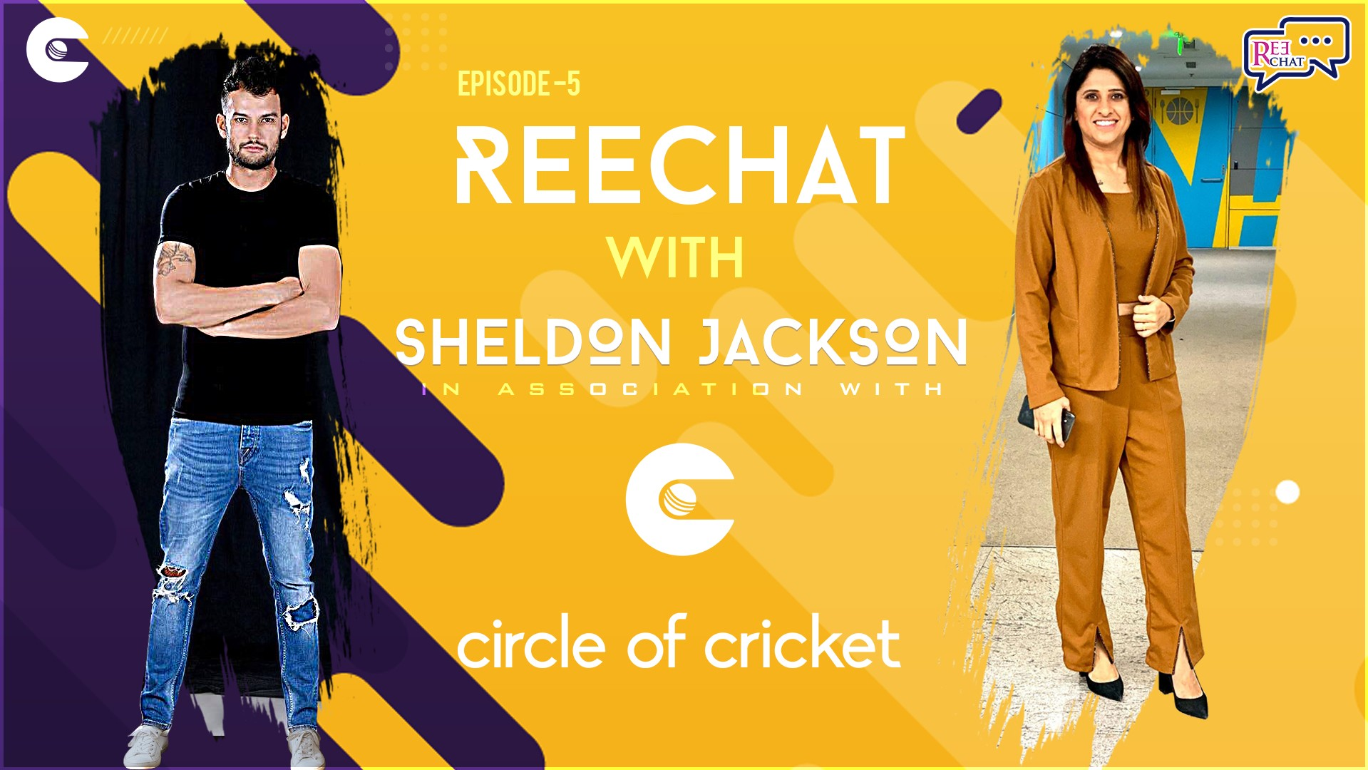 Exclusive: Circle of Cricket presents REECHAT hosted by Reema Malhotra; Episode.5 ft. Sheldon Jackson