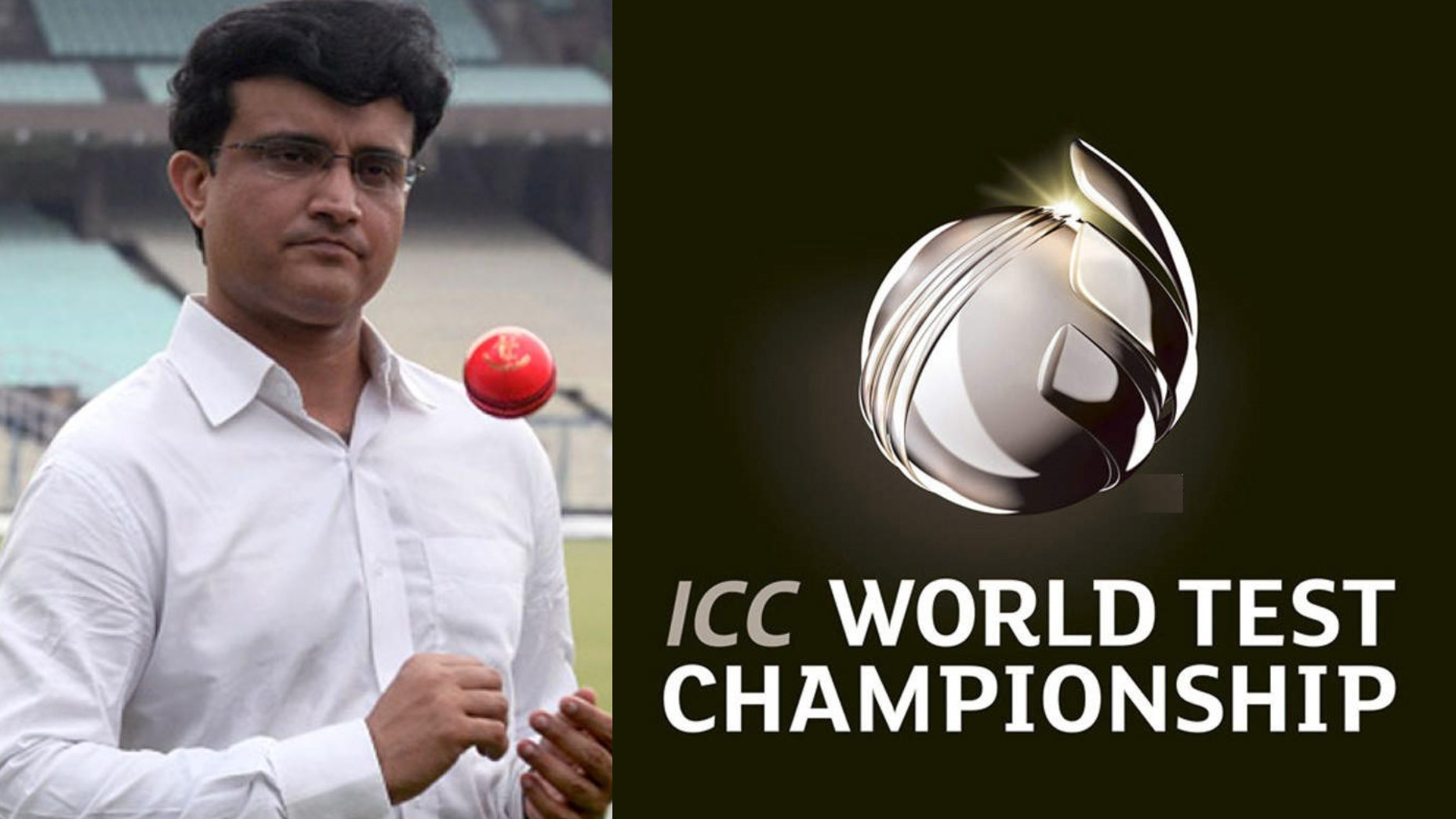 Sourav Ganguly confirms the venue for ICC World Test Championship Final
