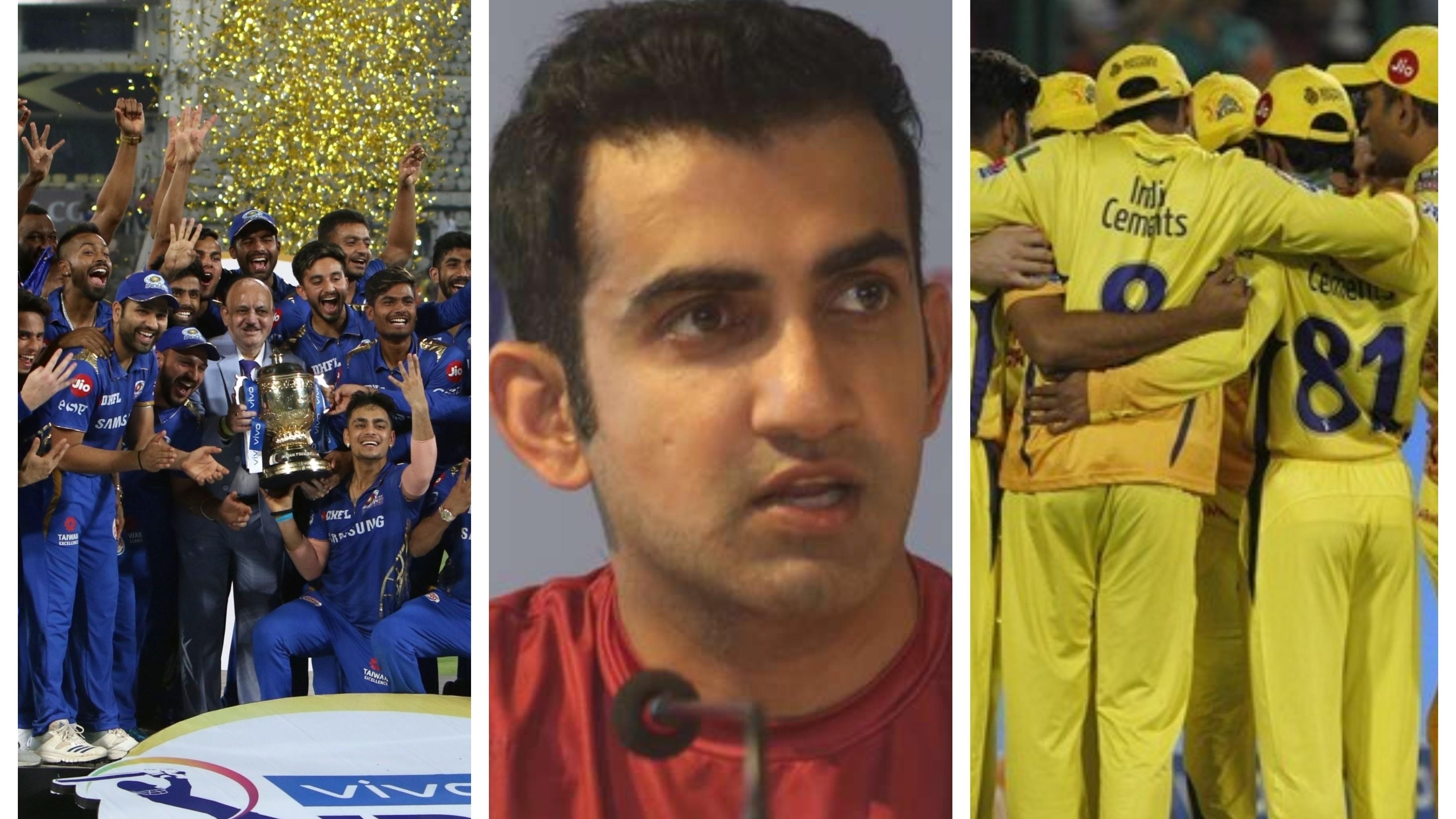 IPL 2020: Gautam Gambhir explains why MI have an edge over CSK for the tournament opener