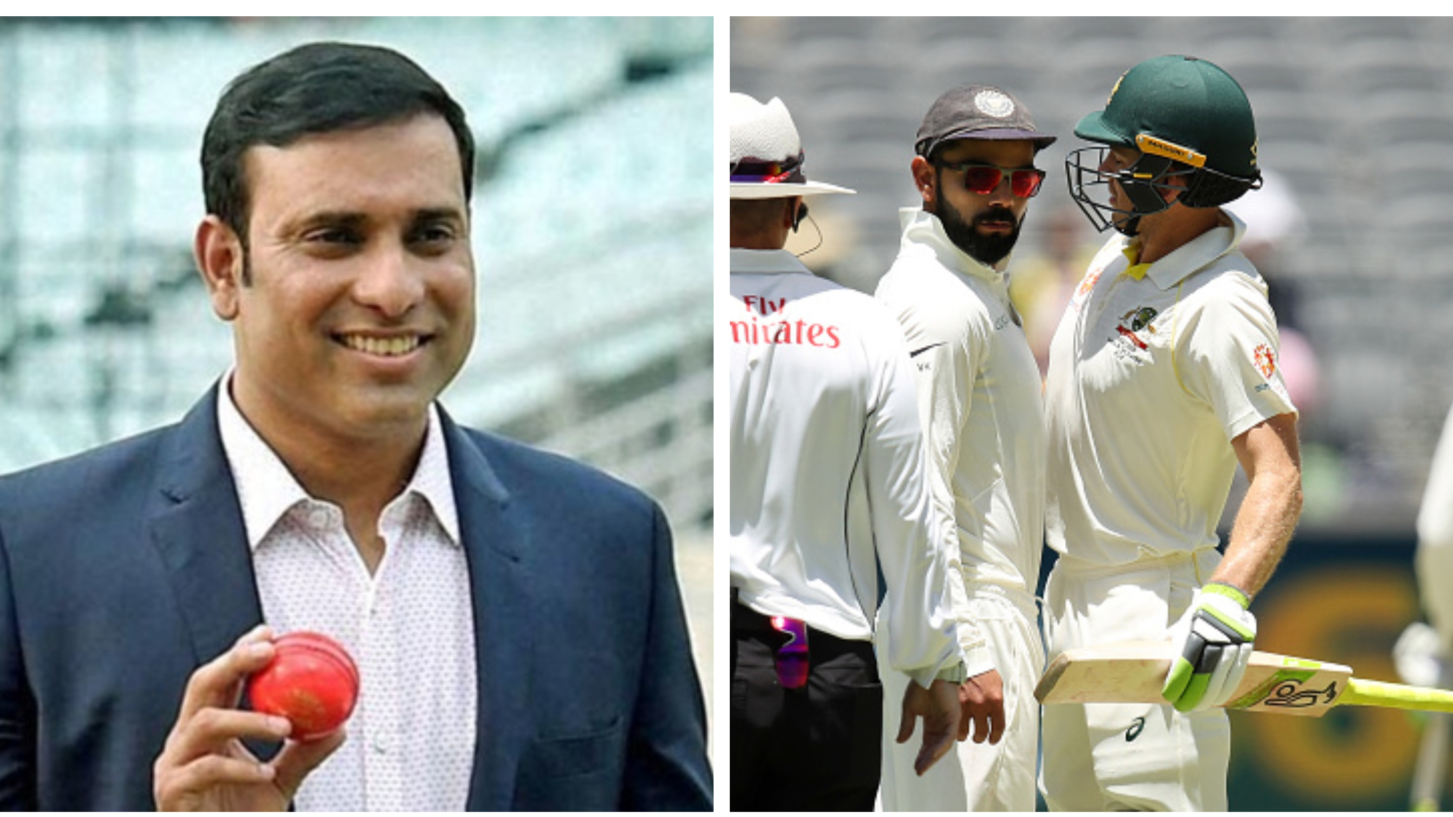 AUS v IND 2018-19: Have no issues with Virat's aggression, says VVS Laxman